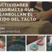 Actividades sensoriales que desarrollan el sentido del tacto