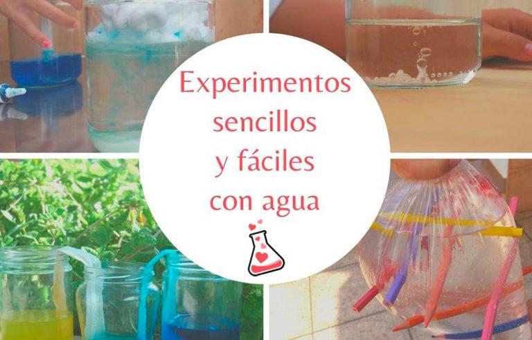 Experimentos fáciles y sencillos con agua