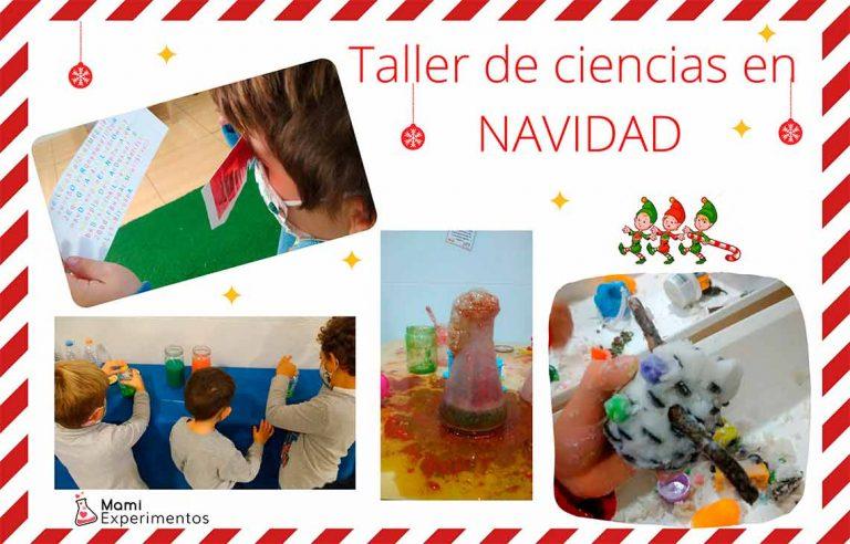 Taller de ciencias especial navidad