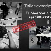 Taller de experimentos El laboratorio de los agentes secretos
