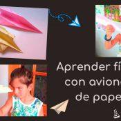 Experimento aerodinámica crear aviones de papel